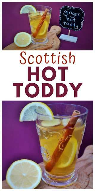 Fresh Ginger and Cinnamon Hot Toddy - A Scottish winter drink to help with coughs, sore throats and sniffles made with whisky and fresh ginger. #hottoddy #Scottishrecipes #whisky #ginger #cinnamon #hotdrinks