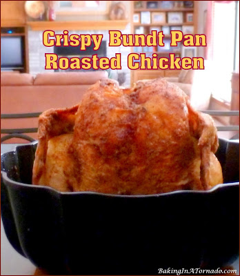 Crispy Bundt Pan Roasted Chicken, cooking vertically roasts the chicken in a healthier way, and allows all the skin to cook to a crisp golden brown. | Recipe developed by www.BakingInATornado.com | #dinner #chicken