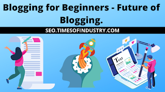 Blogging For Beginners - How Much Profitable To Start Blogging in 2021?