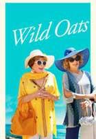 Wild Oats (Como Reinas)