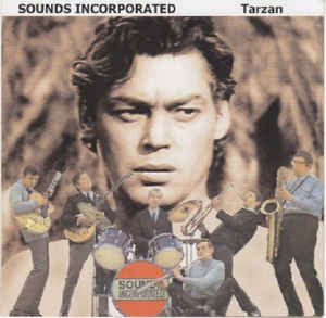 Sound Incorporated   /  Tarzan   /  Rigsby Records – RIGCD 7753   /  UK     Compilation  2007