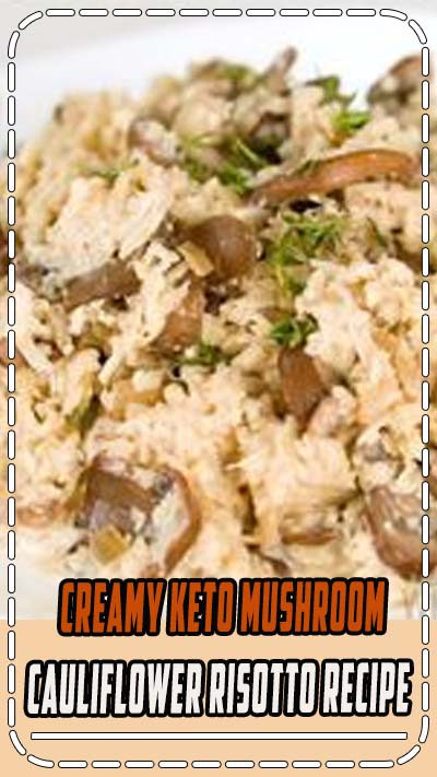 Creamy Keto Mushroom Cauliflower Risotto Recipe - See how to make cauliflower mushroom risotto in just 25 minutes - you'll love this creamy keto cauliflower risotto recipe! Cauliflower rice risotto has the same flavors as regular risotto, but is much faster and easier to make. #keto #ketodiet #glutenfree #healthy #lowcarb #Wholesomeyum #dinner #lunch