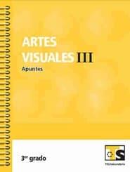 Artes Visuales III   Tercer grado 2018-2019 Telesecundaria