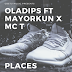 DOWNLOAD MP3; Oladips - Places ft Mayorkun x Mc T || @Oladipsoflife @IamMayorKun @McT_MUSIC