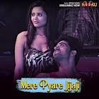 Mere Pyare Jija Ji webseries  & More