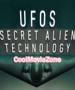 UFOs: Secret Alien Technology (2019)