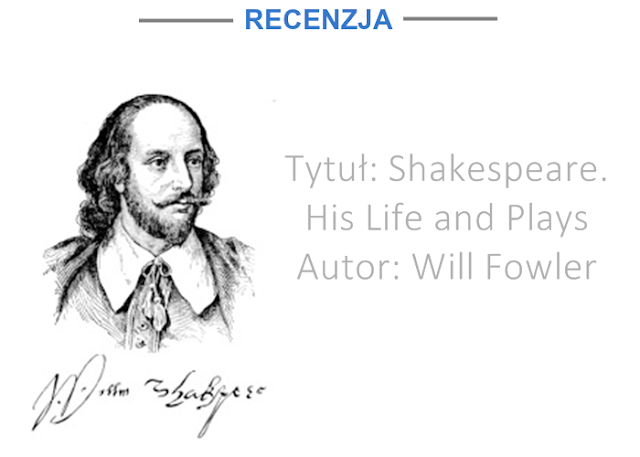 """SHAKESPEARE. HIS LIFE AND PLAYS"" - WILL FOWLER 