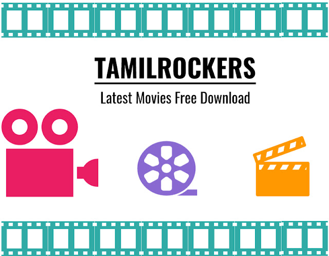 TamilRockers : Latest HD Movies Free Download
