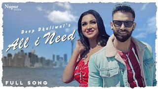 All I Need Lyrics - Deep Dhaliwala & Neetu Bhalla.