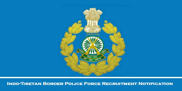 Indo-Tibetan Border Police force job for arunachal pradesh