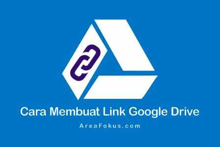 25+ Cara Bikin Link Google Drive paling mudah
