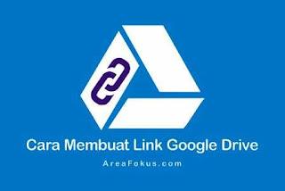 Cara Membuat Link Google Drive