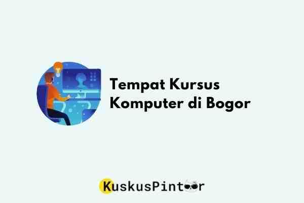 Kursus Komputer di Bogor