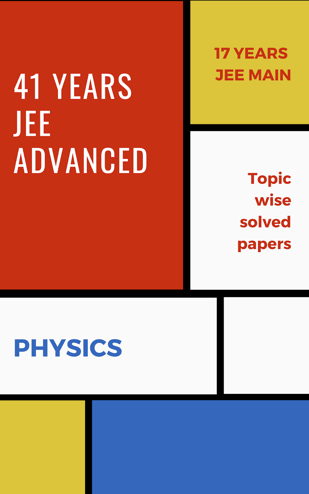 41 Years IIT-JEE Previous Years Physics | IIT-JEE | AIEEE | JEE Main | Chapterwise with Solution