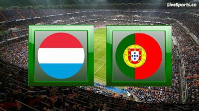 مشاهدة مباراة البرتغال ولوكسمبورج
