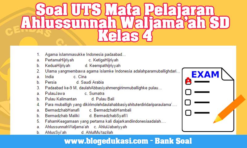 Soal UTS Mata Pelajaran Ahlussunnah Waljama'ah SD Kelas 4