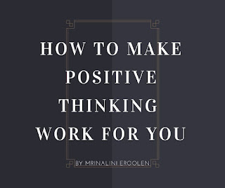 How To Make Positive Thinking Work For You