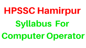 HPSSC Hamirpur- Syllabus For Computer Operator
