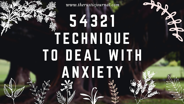 54321 Technique to deal with Anxiety