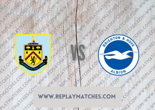 Burnley vs Brighton & Hove Albion -Highlights 14 August 2021