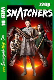 Snatchers (2019) HD [720p] Latino-Ingles