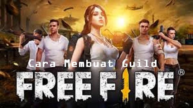 Cara Membuat Guild Free Fire