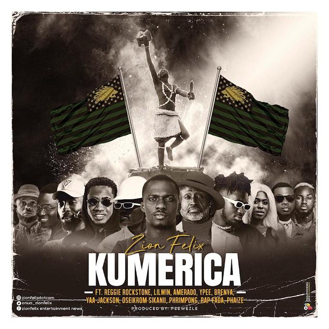 ZionFelix - Kumerica (Feat Reggie Rockstone, Lil Win, Amerado, YPee, Brenya,Yaa Jackson, Oseikrom Sikani, Phrimpong, Rap Fada, Phaize )