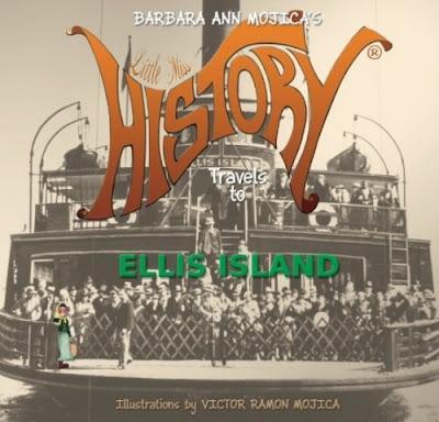 Little Miss History: Ellis Island by Barbara Ann Mojica