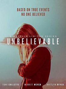 Sinopsis pemain genre Serial Unbelievable (2019)