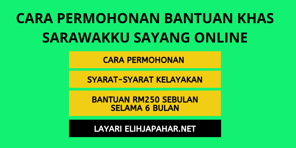 Cara Permohonan Bantuan Khas Sarawakku Sayang Online