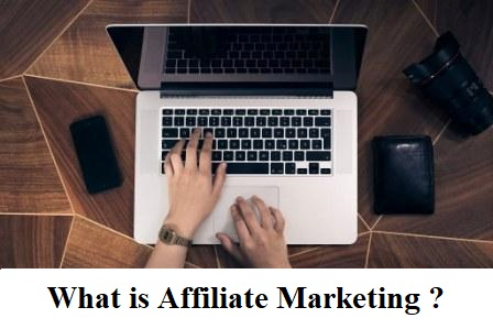 What is Affiliate Marketing and How to Earn From it