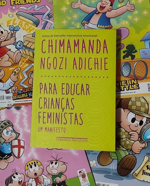 Resenha: Para Educar Crianças Feministas - Um Manifesto