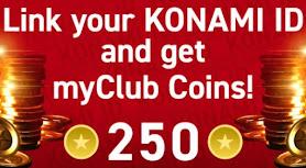 Linking to Konami ID can get you 250 myClub coins