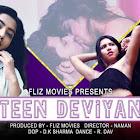 Teen Deviyan webseries  & More