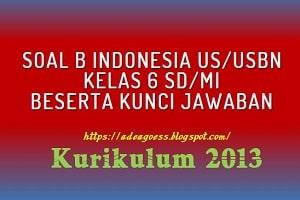 Soal Prediksi US/USBN B INDONESIA SD/MI Tahun 2020 Beserta Jawaban