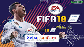 FIFA 18 PPSSPP ISO + Save Data Full Transfer 2017 - 2018