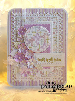 Our Daily Bread Designs Stamp Set:Healing Prayers, Our Daily Bread Designs Paper Collections:Easter Card 2016, Pastel Pack 2016, Our Daily Bread Designs Custom Dies:Lavish Layers, Double Stitched Circles, Double Stitched Rectangles, Bitty Bloosoms