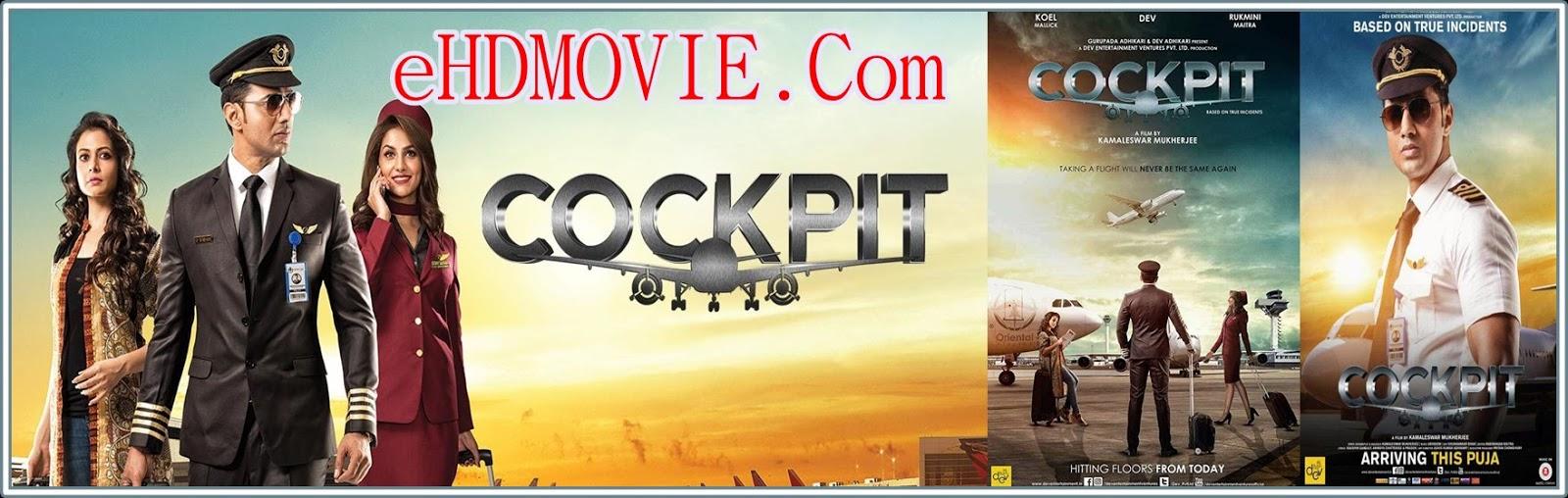 Cockpit 2017 Bengali Full Movie Original 480p - 720p ORG WEB-DL 450MB - 1.1GB