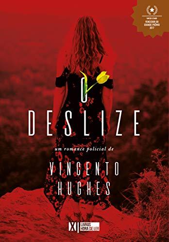 O deslize - Vincento Hughes