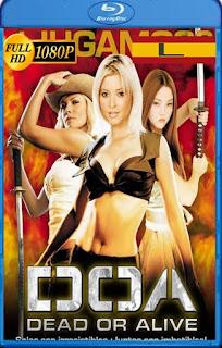 DOA: Vivo o Muerto (2006) latino HD [1080P] [GoogleDrive] rijoHD