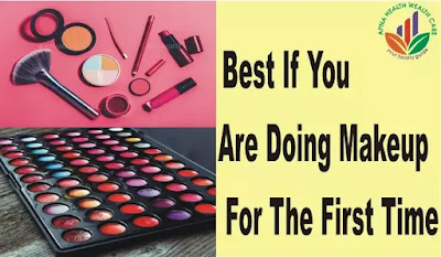 Best If you are doing makeup for the first time,
