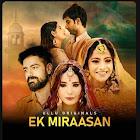 Ek Miraasan webseries  & More