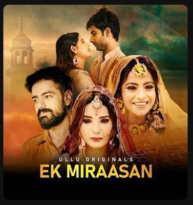 Ek Miraasan Web Series