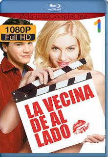 La Vecina De Al Lado(2004) [1080p BRrip] [Latino-Inglés] [GoogleDrive] RafagaHD