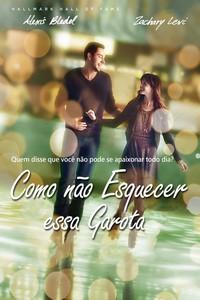 Como Não Esquecer Essa Garota (2013) Dublado 360p