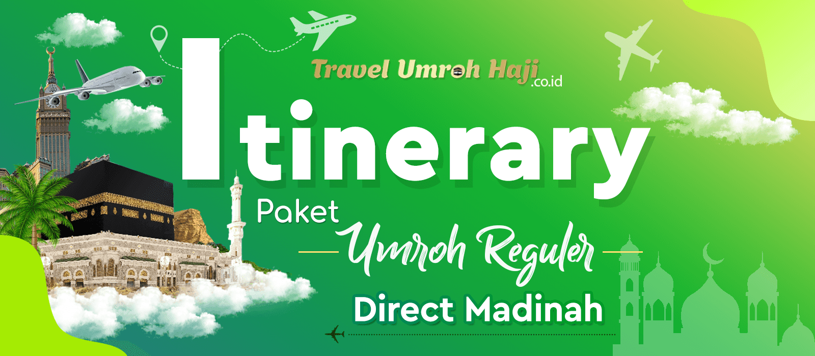 Program Itinerary Umroh 9 Hari Direct Madinah