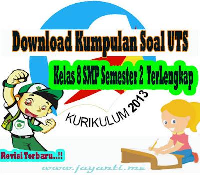Free Download Kumpulan Soal UTS Kelas 8 SMP Semester 2  TerLengkap