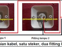 Cara Merangkai Kabel Satu Steker dua Fitting Lampu