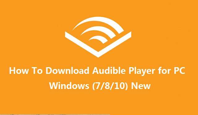 Download Audible Player for PC