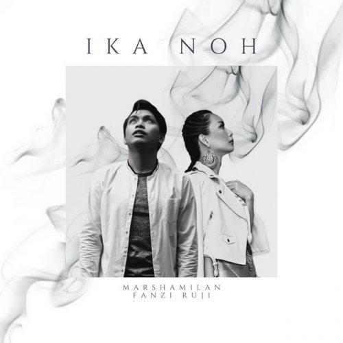 Lirik Lagu Ika Noh - Marsha Milan feat Fanzi Ruji (OST Drama Love Elsa)